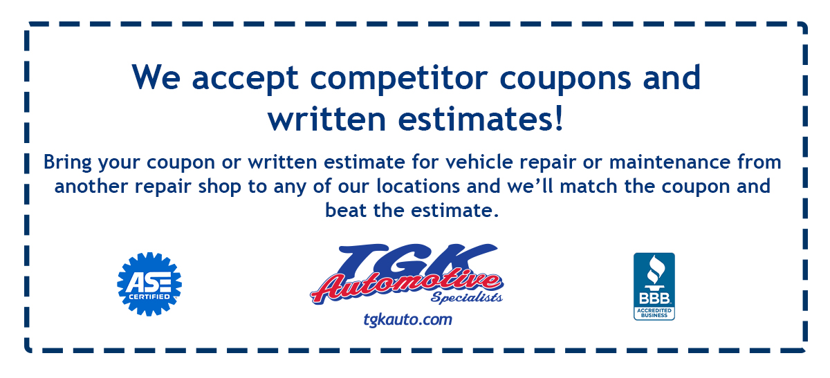 We accept competitor coupons and written estimates! Being your coupon or written estimate for vehicle repair or maintenance from another repair shop to any of our locations and we'll match the coupon and beat the estimate.