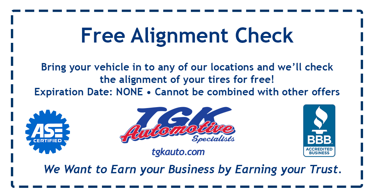 Free Alignment Check. Bring your vehicle in to any of our locations and we'll check the alignment of your tires for free! Expiration Date: NONE. Cannot be combined with other offers.
